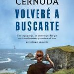 Leer Volveré a buscarte – Pilar Cernuda (Online)