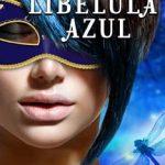 Leer Yo soy: Libélula Azul – Rose Gate (Online)