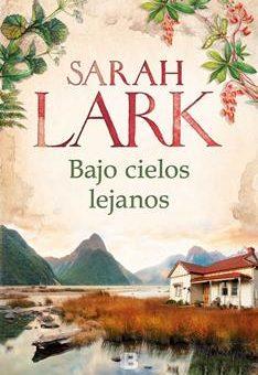 Leer Bajo cielos lejanos - Sarah Lark (Online)