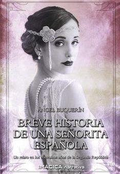 Leer Breve historia de una señorita española - Ángel Buquerín (Online)