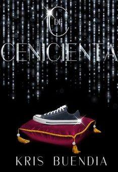 Leer C De Cenicienta - Kris Buendia (Online)