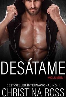 Leer DESÁTAME, Vol. 1 - Christina Ross (Online)