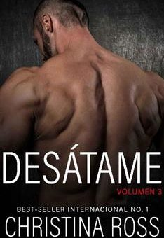 Leer Desátame, Vol. 3 - Christina Ross (Online)