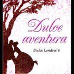 Leer Dulce aventura – Eva Benavidez (Online)