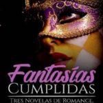 Leer Fantasías cumplidas – Gema Perez (Online)