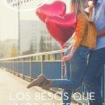 Leer Los besos que nos quedan: (Trilogía completa) – Priscila Serrano (Online)