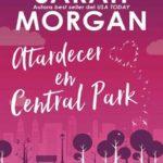Leer Atardecer en Central Park: Desde Manhattan con amor (2) – Sarah Morgan (Online)