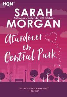 Leer Atardecer en Central Park: Desde Manhattan con amor (2) - Sarah Morgan (Online)