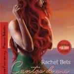 Leer Cantos de una sirena – Rachel Bels (Online)