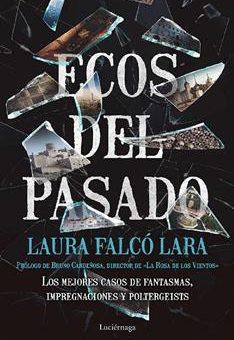 Leer Ecos del pasado - Laura Falcó (Online)