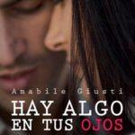 Leer Hay algo en tus ojos – Amabile Giusti (Online)