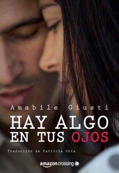 Leer Hay algo en tus ojos - Amabile Giusti (Online)