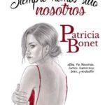 Leer Siempre hemos sido nosotros – Patricia Bonet (Online)