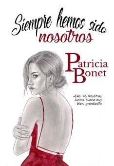 Leer Siempre hemos sido nosotros - Patricia Bonet (Online)
