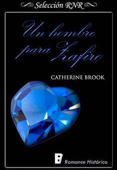 Leer Un hombre para Zafiro - Catherine Brook (Online)