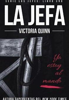 Leer La jefa - Victoria Quinn (Online)