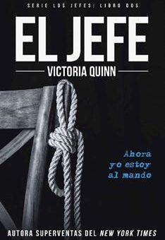 Leer El jefe - Victoria Quinn (Online)