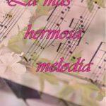 Leer La más hermosa melodía – Rose Jackson (Online)