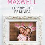 Leer El proyecto de mi vida – Megan Maxwell (Online)