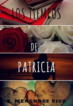 Leer Los tiempos de Patricia - B. Menéndez Vico (Online)