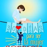 Leer 30 días para ser la mujer correcta – Marcela Balluri (Online)