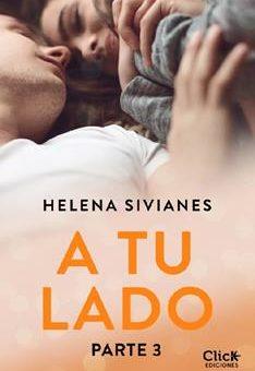 Leer A tu lado. Parte 3 - Helena Sivianes (Online)