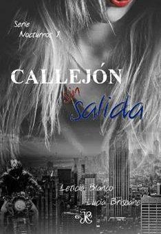 Leer Callejón sin salida (Nocturnos nº 1) - Leticia Blanco y Lucía Brisbane (Online)