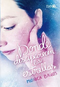 Leer Donde desaparecen las estrellas - Mónica Baños (Online)
