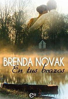 Leer En tus brazos - Brenda Novak (Online)