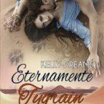 Leer Eternamente Tygrain – Kelly Dreams (Online)