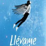 Leer Llévame al cielo – Carla Guelfenbein (Online)