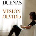 Leer Misión Olvido – María Dueñas Vinuesa (Online)