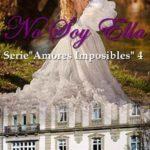 Leer No Soy Ella – Amaya Evans (Online)