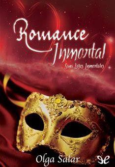 Leer Romance inmortal - Olga Salar (Online)