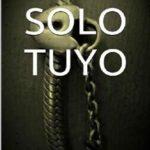 Leer Solo tuyo – Bárbara Crespo (Online)