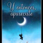 Leer Y entonces, apareciste – Esperanza García (Online)