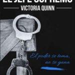 Leer El jefe supremo – Victoria Quinn (Online)