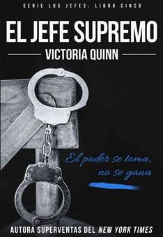 Leer El jefe supremo - Victoria Quinn (Online)