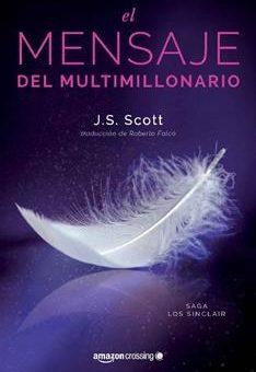 Leer El mensaje del multimillonario - J. S. Scott (Online)