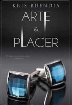Leer Arte Y Placer (Bilogía Arte Y Placer Nº 1) - Kris Buendia (Online)