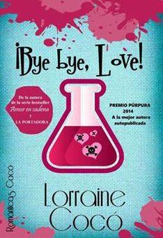 Leer ¡Bye bye, Love! - Lorraine Cocó (Online)