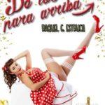 Leer De los 40 para arriba – Raquel G. Estruch (Online)