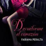 Leer Devuélveme el corazón – Fabiana Peralta (Online)