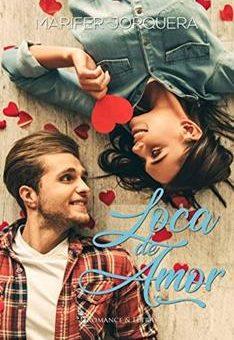 Leer Loca de Amor - Marifer Jorquera (Online)