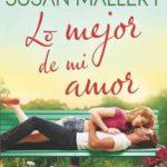 Leer Lo Mejor de mi Amor – Susan Mallery (Online)