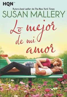 Leer Lo Mejor de mi Amor - Susan Mallery (Online)