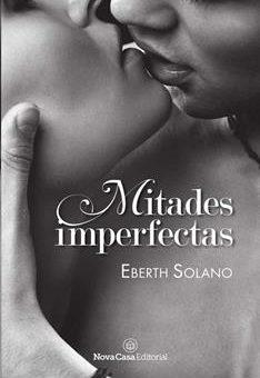 Leer Mitades imperfectas - Eberth Solano (Online)