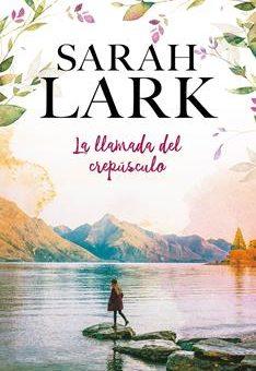 Leer La llamada del crepúsculo - Sarah Lark (Online)