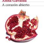 Leer A corazón abierto – Anna Gavalda (Online)