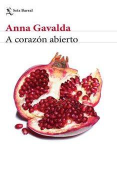 Leer A corazón abierto - Anna Gavalda (Online)